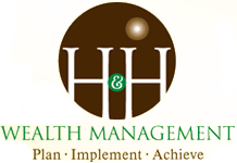 H&H :: Wealth Management | Plan • Implement • Achieve